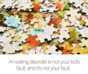 An eating disorder is not your kid's fault, and it's not your fault. More people are getting eating disorders than ever. This is bigger than you, your child, and your family.