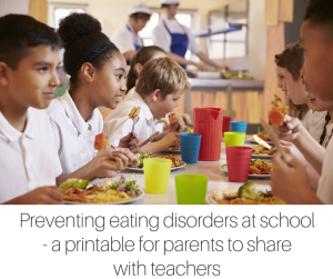 Preventing eating disorders at school - a printable for parents to share with teachers-2