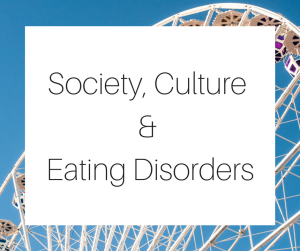 Society, Culture & Eating Disorders-3