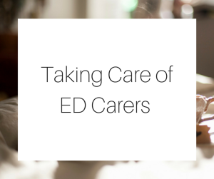 Taking Care of ED Carers